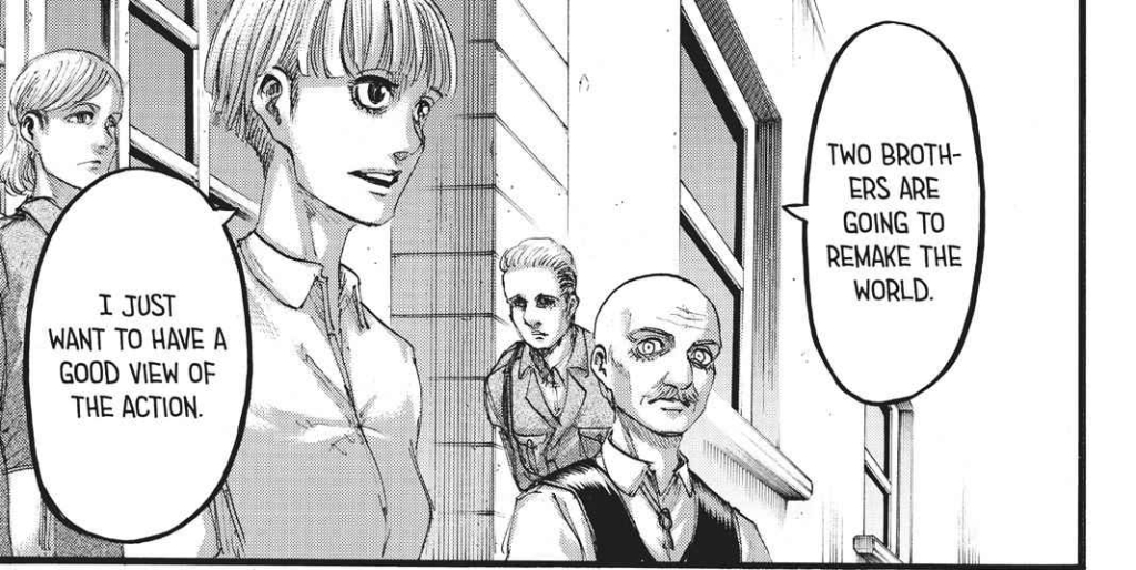Yelena declares to Pixis that she wants to watch two brothers remake the world. Shingeki no Kyojin manga Chapter 110